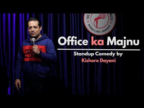Office Ka Majnu | Standup comedy by Kishore Dayani | New release