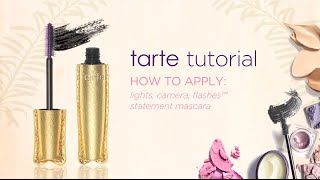tarte tutorial: how to apply our lights, camera, flashes� statement mascara!