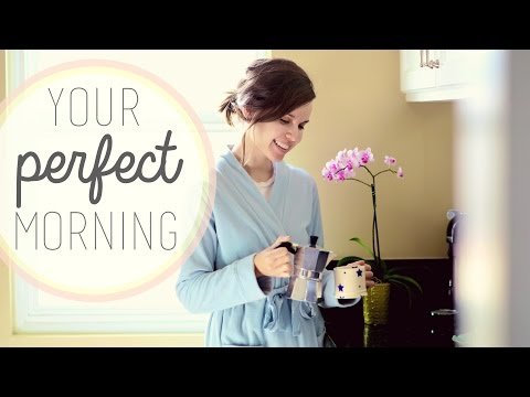 Planning a Perfect Morning