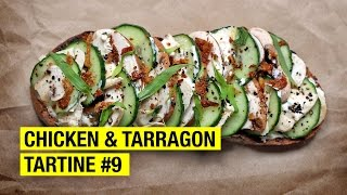 $3.18 Tartine with Chicken, Tarragon, Cream & Pickles ! by Alex French Guy Cooking