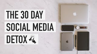 Video The 30 Day Social Media Detox MP3, 3GP, MP4, WEBM, AVI, FLV Maret 2019