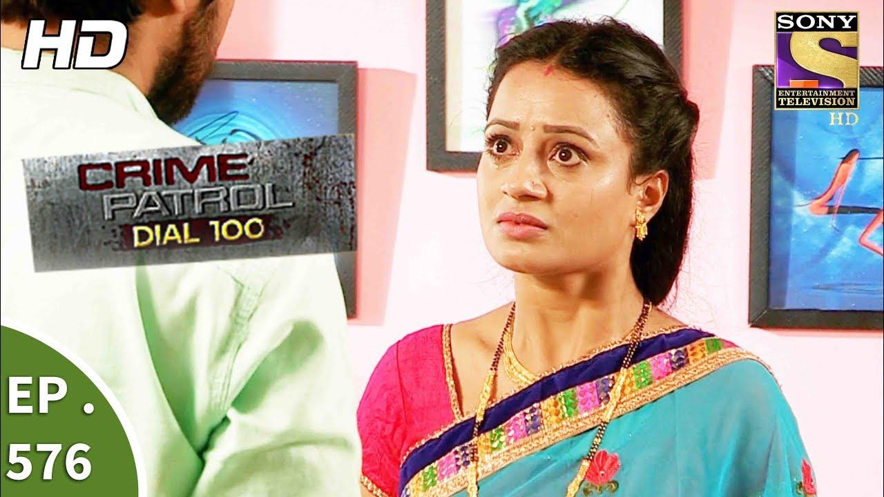 Crime Patrol Dial 100 – क्राइम पेट्रोल – Ratnagiri Murder Part 1- Ep 576 -15th August, 2017