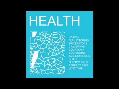 HEALTH - HEALTH (Full Album)