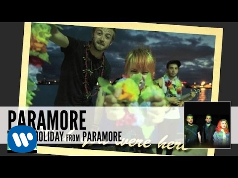 Paramore - Interlude: Holiday lyrics