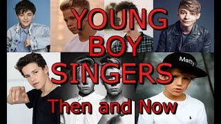 Video Young Boy Singers Then and Now (18 and Under)  (*UPDATED*) *The Dates in the videos are the b-days* MP3, 3GP, MP4, WEBM, AVI, FLV Agustus 2018
