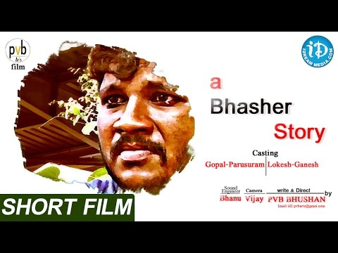 A Bhasher Story – Short Film