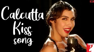 Calcutta Kiss – Detective Byomkesh Bakshy (Video Song) | Lauren Gottlieb