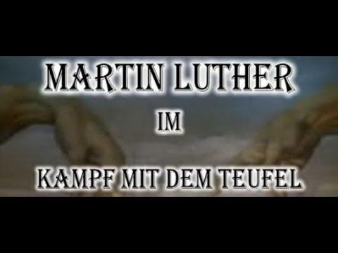 Martin Luther - Kampf mit dem Teufel / Szenische Dokumentation von Günther Klein