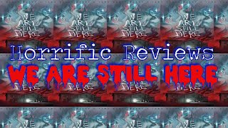 We Are Still Here(2015) Horror Movie Review