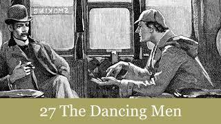 The Return of Sherlock Holmes: 27 The Dancing Men Audiobook
