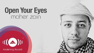 Video Maher Zain - Open Your Eyes | Official Lyric Video MP3, 3GP, MP4, WEBM, AVI, FLV Desember 2018