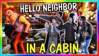 Video HELLO NEIGHBOR REAL LIFE IN A SNOW CABIN   We Are The Davises MP3, 3GP, MP4, WEBM, AVI, FLV Maret 2018
