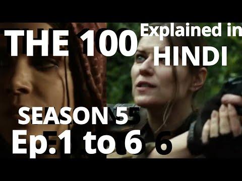 The 100 season 5 Episodes 1 to 6 (Hindi Explanation)