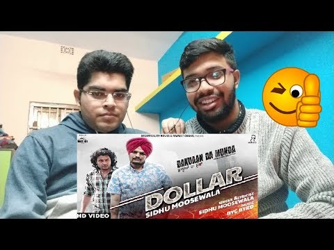 Sidhu Moose Wala : DOLLAR Reaction W/BOYFRIEND | Byg Byrd | Dakuaan Da Munda