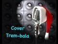 Música Trem-Bala de Ana Vilela. Com meu pai