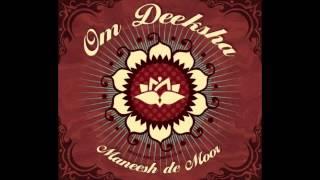 Maneesh de Moor - 01 - Moola Prayer - Om Deeksha