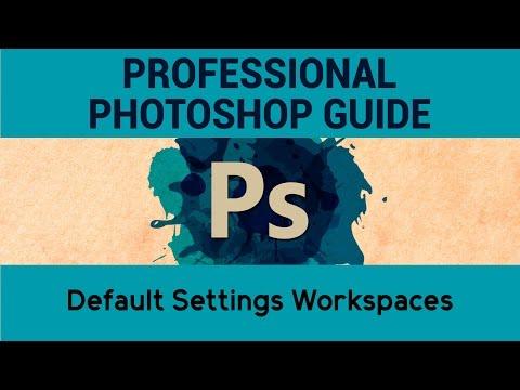 Default Settings Workspaces | Adobe Photoshop Tutorials | A Complete Guide to Photoshop | Eduonix