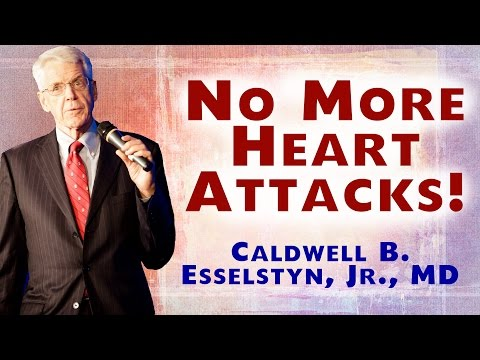 Make Yourself Heart Attack Proof with Dr. Esselstyn's ongoing 21-year study