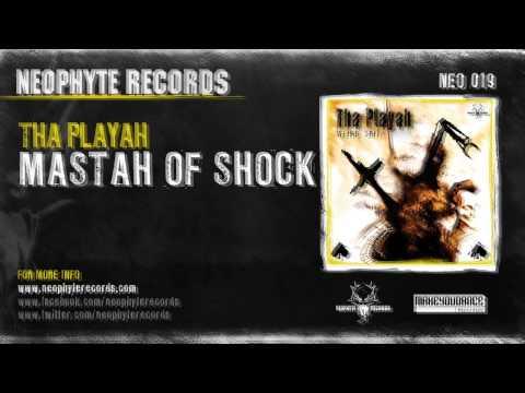 Tha Playah - Mastah Of Shock