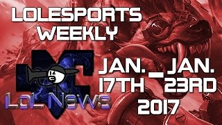 LoLeSports Results | Jan. 17th - Jan. 23rd 2017