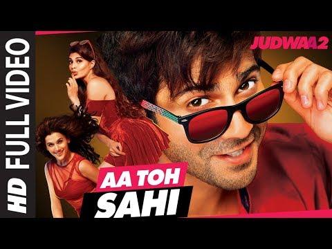 Full Video: Aa Toh Sahii Song | Judwaa 2 | Varun |
