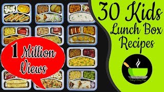 30 Lunch Box Recipes For Kids | Indian Lunch Box Recipes  | Easy And Quick Tiffin Ideas For Kids