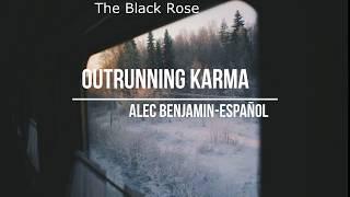 Outrunning Karma // Alec Benjamin  - Traducida al español