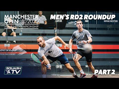 Squash: Manchester Open 2020 - Men's Rd2 Roundup [Pt.2]
