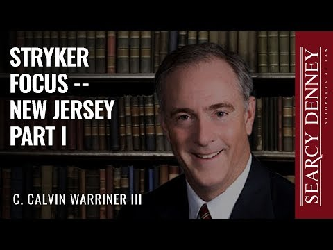 Stryker Litigation Focus – New Jersey Part I