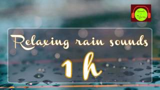 Rain sound for relaxing and sleeping