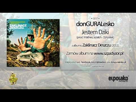 Tekst piosenki DonGuralEsko - Jestem Dziki feat. Dj Kostek (prod. Matheo) po polsku