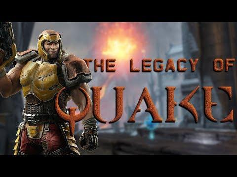 The Legacy of Quake