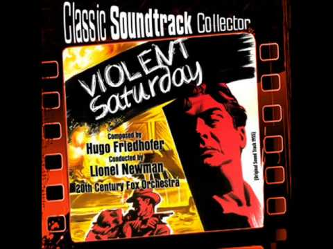 Main Title - Violent Saturday (Ost) [1955]