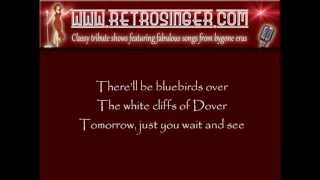 The White Cliffs of Dover, 1940s Vera Lynn song with onscreen lyrics