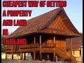 foto Cheapest way of Getting a Property and Land in Thailand Video 60 Borwap