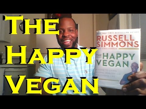 The Happy Vegan by Russell Simmons