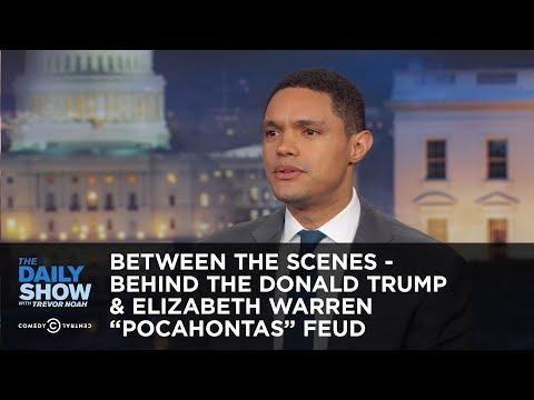 Between the Scenes - Behind the Donald Trump & Elizabeth Warren