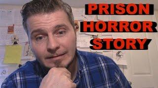 A Guy Im Glad I Never Met In Prison