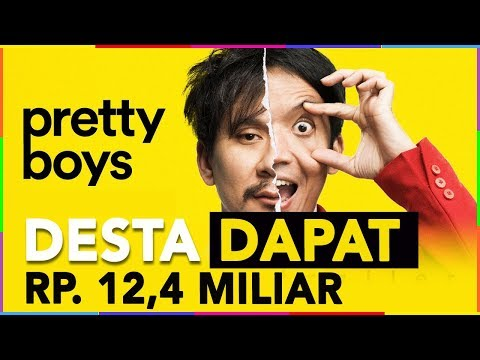 12 MILLIAR PENDAPATAN DESTA DARI FILM Pretty Boys ?