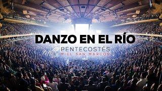 "Video DANZO EN EL RÍO | OFICIAL | Video Sencillo ""Pentecostés"" Miel San Marcos MP3, 3GP, MP4, WEBM, AVI, FLV Desember 2018"