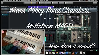 Waves Abbey Road Chambers | Mellotron M400