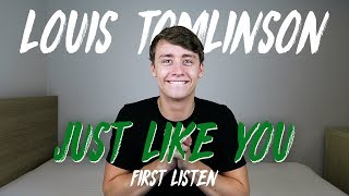 Louis Tomlinson   Just Like You (First Listen)
