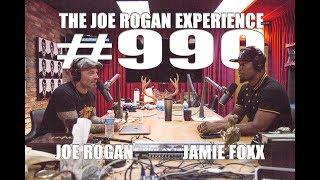 Video Joe Rogan Experience #990 - Jamie Foxx MP3, 3GP, MP4, WEBM, AVI, FLV Mei 2018