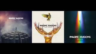 Imagine Dragons Album Mix Evolve Smoke + Mirrors Night Visions