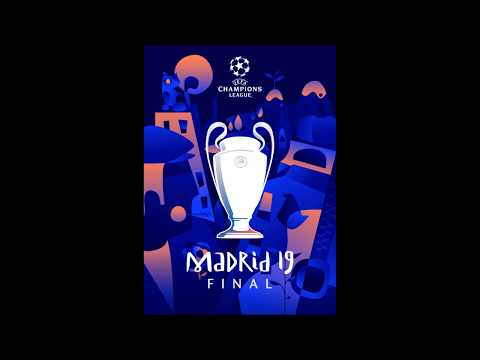 UEFA Champions League Final 2019 - Madrid Final 2019