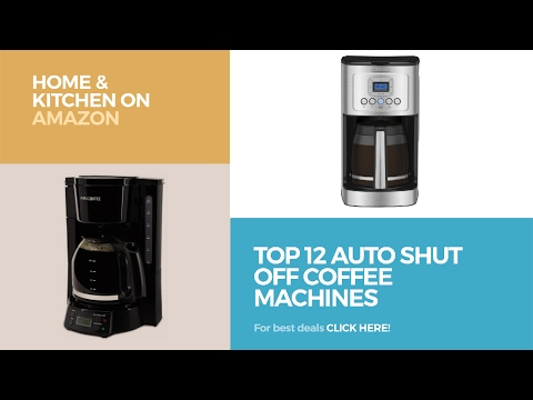 Top 12 Auto Shut Off Coffee Machines // Home & Kitchen On Amazon
