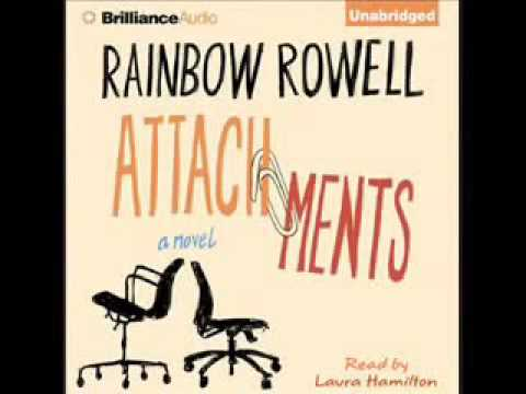 Attachments By Rainbow Rowell Audiobook Full