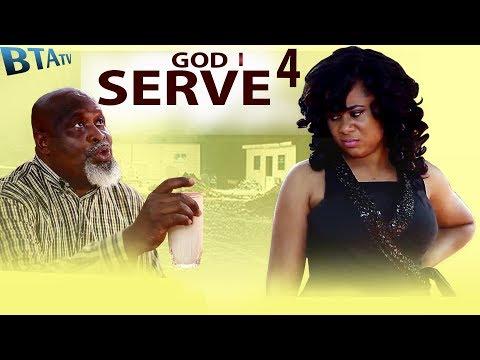 THE GOD I SERVE 4 - NOLLYWOOD LATEST MOVIE.
