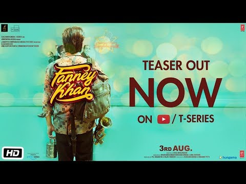 Fanney Khan Teaser | Anil Kapoor | Aishwarya Rai B