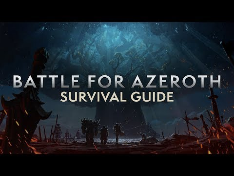 Battle for Azeroth Pre-Patch Survival Guide (видео)